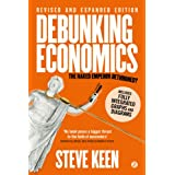 Debunking Economics (Digital Edition - Revised, Expanded and Integrated): The Naked Emperor Dethroned?