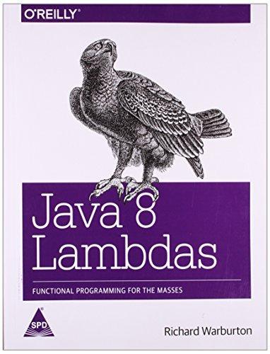 Java 8 Lambdas by Richard Warburton (2014-07-01)