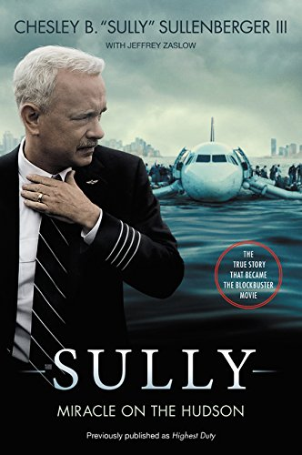 Sully. Movie Tie-In: My Search for What Really Matters