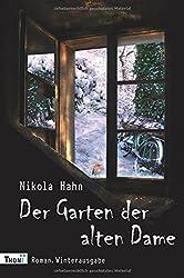 Der Garten der alten Dame: Roman. Winterausgabe (Verbotener Garten)