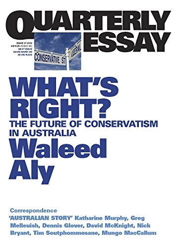 What's Right: The Future of Conservatism in Australia: Quarterly Essay 37 por Aly Waleed