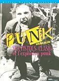 Sex Pistols, le Clash et l'explosion punk (Les ) | Blum, Bruno (1957-....). Auteur