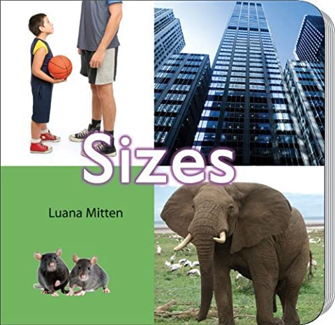 Sizes (Counting and Math Board Books) by Mitten, Luana (2011) Hardcover