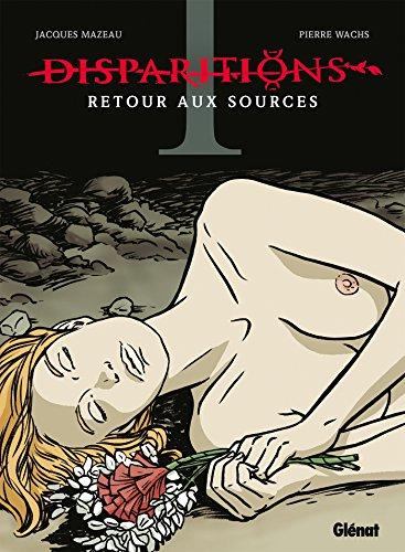Disparitions - Tome 01 par Jacques Mazeau