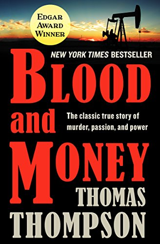 Blood and Money: The Classic True Story of Murder, Passion, and Power (English Edition)