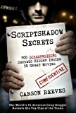Scriptshadow Secrets (500 Screenwriting Secrets Hidden Inside 50 Great Movies)