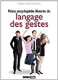 Petite encyclopédie illustrée du langage des gestes