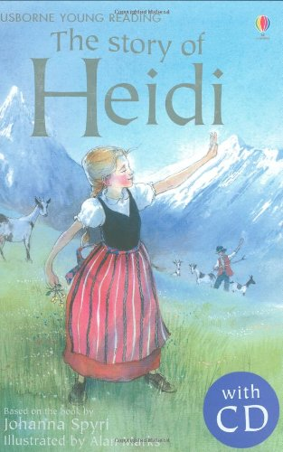 The Story of Heidi. Book + CD (3.21 Young Reading Series Two with Audio CD) (Audio Free Kinder)