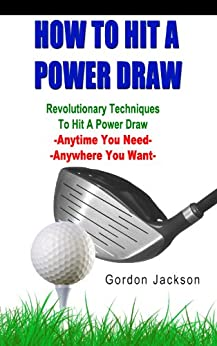 HOW TO HIT A POWER DRAW by [Jackson, Gordon]