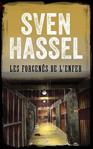 Les Forcenés de l'Enfer: Edition Française (Sven Hassel Série Deuxième Guerre Mondiale) (French Edition)
