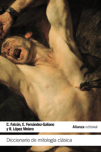 Diccionario de mitología clásica (El Libro De Bolsillo - Humanidades) por Constantino Falcón Martínez