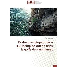 Evaluation géopetrolière du champ de Oudna dans le golfe de Hammamet