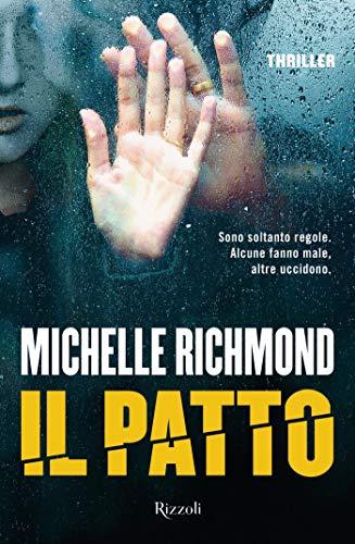 """Risultati immagini per """"Il Patto"""" di Michelle Richmond"""