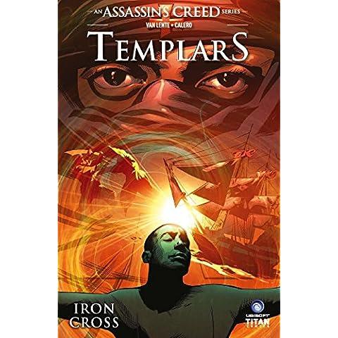 ASSASSINS CREED TEMPLARS 02 IRON CROSS