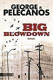 Big Blowdown: Roman (Taschenbücher)