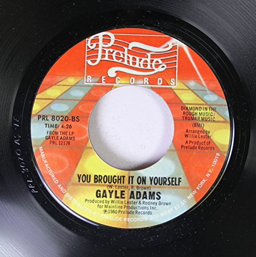 gayle-adams-45-rpm-you-brought-it-on-yourself-your-love-is-a-life-saver