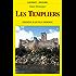 Les Templiers (GISSEROT HISTOIRE)