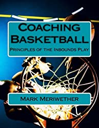 Coaching Basketball: Principles of the Inbounds Play (Point of View)