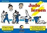 Produkt-Bild: Das offizielle Lehrbuch des Deutschen Judo Bundes (DJB) e.V. zur Kyu-Prüfungsordnung / Judo lernen: 8. bis 5. Kyu, weiss-gelb bis orange