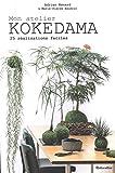 Mon atelier kokedama - 20 réalisations en pas à pas