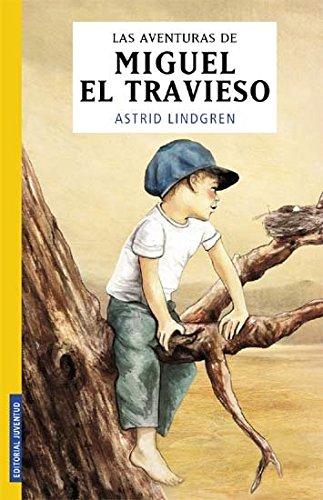 Aventuras De Miguel El Travieso(contiene: Miguel El Travieso Ynuevas Aventuras Miguel El Travieso