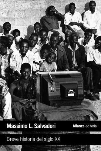 Breve historia del siglo XX (El Libro De Bolsillo - Historia) por Massimo Salvadori