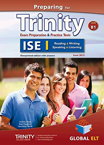Preparing for Trinity. ISE B1. Student's book. No key. Per le Scuole superiori. Con audio formato MP3. Con e-book. Con espansione online por Andrew Betsis