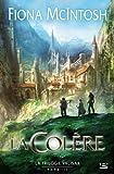 La Trilogie Valisar T03 La Colère (édition reliée)