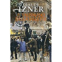 Il talismano della Villette: Un'indagine di Victor Legris libraio investigatore