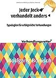 Expert Marketplace -  Wolfgang Bönisch  - Der Verhandlungsretter rät / Jeder Jeck verhandelt anders: Typologien für erfolgreiche Verhandlungen