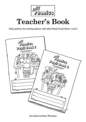 Jolly Phonics Teacher's Book (black & white edition): in Precursive Letters (BE) (Jolly Learning)