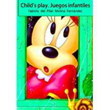 Child's play. Juegos infantiles