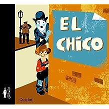 El chico (Charlot, albumes ilustrados/ The Tramp, Illustrated Albums series)