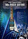 Best Alfred 80s Musics - The Greatest '80s Rock Guitar: Guitar Tab : Review