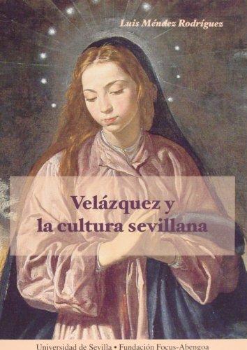 Velázquez y la cultura sevillana