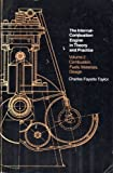The Internal-Combustion Engine in Theory and Practice, Vol. 2: Combustion, Fuels, Materials, Design by Charles Fayette Taylor (1976-01-01)