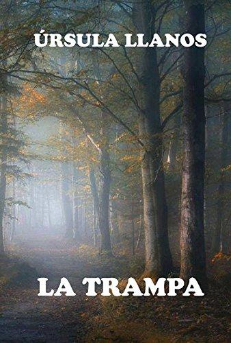 La trampa por Úrsula Llanos