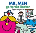 Mr. Men go to the Doctor (Mr. Men & Little Miss Everyday)