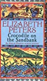 Crocodile on the Sandbank (Amelia Peabody) by Elizabeth Peters (2006-05-25)