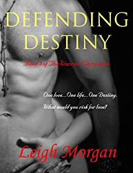 Defending Destiny (The Warrior Chronicles Book 3) (English Edition)