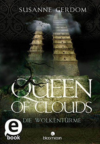 Queen of Clouds: Die Wolkentürme von [Gerdom, Susanne]