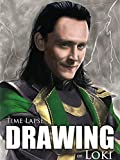 Clip: Time Lapse Drawing of Loki [OV]
