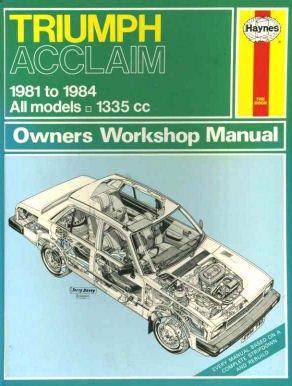 Triumph Acclaim 1981-84 Owner's Workshop Manual
