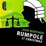 Rumpole at Christmas (Rumpole Novels)