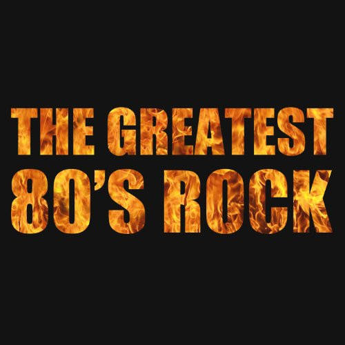 The Greatest 80's Rock with Br...