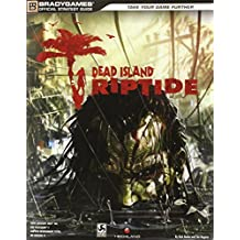 Dead Island: Riptide Official Strategy Guide (Official Strategy Guides (Bradygames)) by BradyGames (2013-04-23)