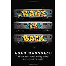 Rage Is Back by Adam Mansbach (2013-02-18)