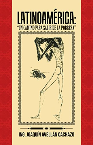 Latinoamérica: Un Camino Para Salir De La Pobreza