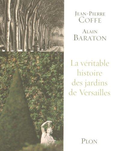 La Merveilleuse Histoire du jardin de Versailles