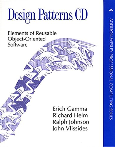 Design Patterns CD: Elements of Reusable Object-Oriented Software (Addison-Wesley Professional Computing)